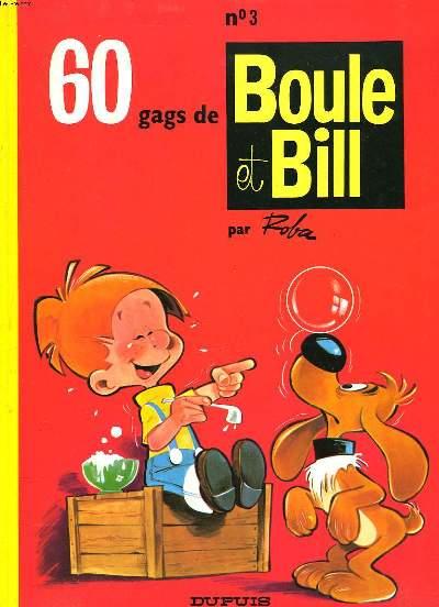 60 GAGS DE BOULE ET BILL. N°3.