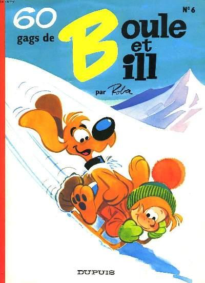 60 GAGS DE BOULE ET BILL. N°6.