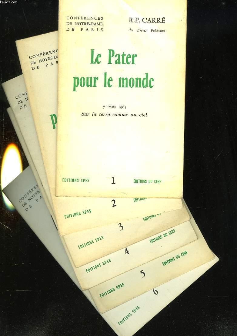 LA PATER POUR LE MONDE. 7 MARS 1965. SUR LA TERRE COMME AU CIEL. EN 6 PARTIES.