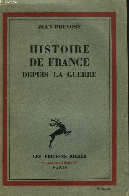 HISTOIRE DE FRANCE DEPUIS LA GUERRE