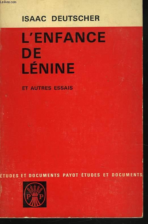 L'ENFANCE DE LENINE ET AUTRES ESSAIS.