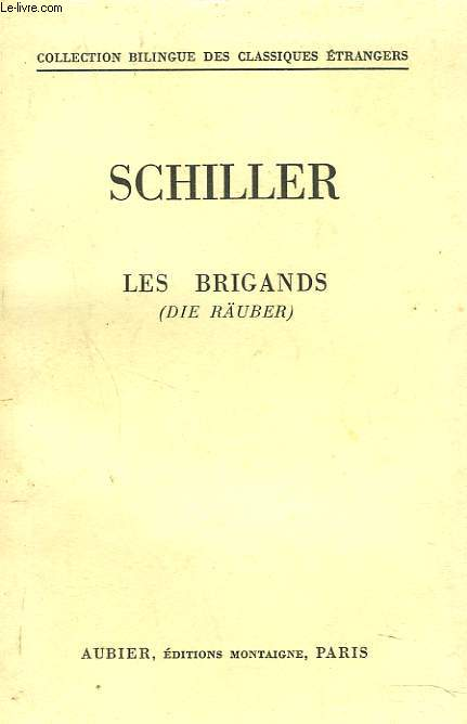 LES BRIGANDS (DIE RAÜBER)