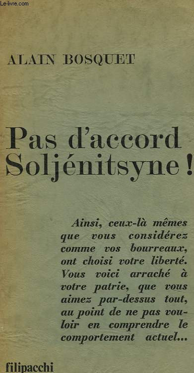 PAS D'ACCORD SOLJENITSYNE ! CONTRE-COURANT N°1.