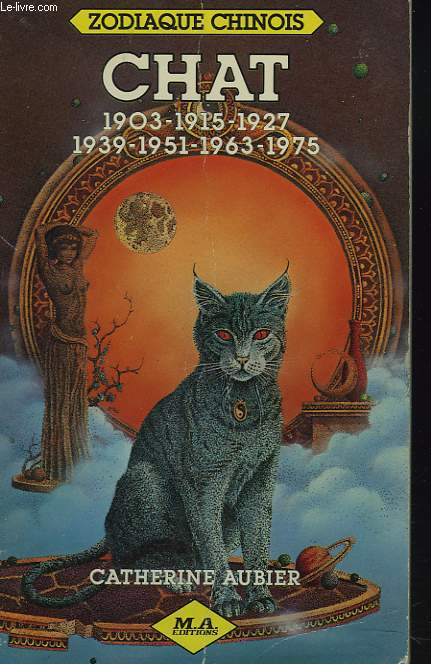 ZODIAQUE CHINOIS. CHAT 1903/1915/1927/1939/1951/1963/1975