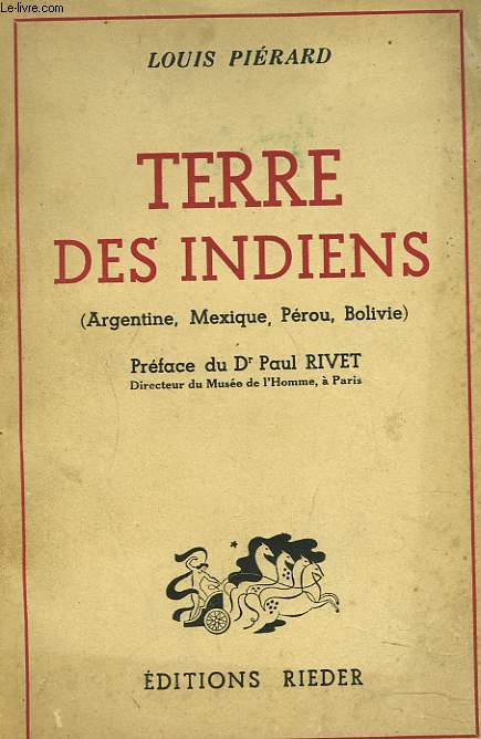 TERRE DES INDIENS (ARGENTINE, PEROU, MEXIQUE, BOLIVIE)