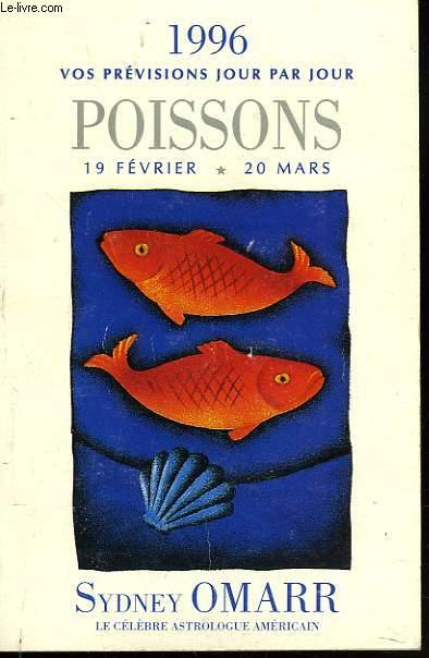 POISSONS 19 FEVRIER-20 MARS. 1996 VOS PREVISIONS JOUR PAR JOUR.