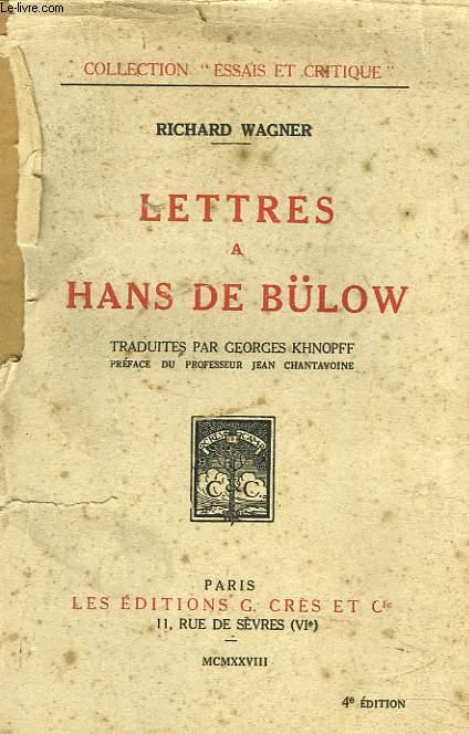 LETTRES A HANS DE BÜLOW