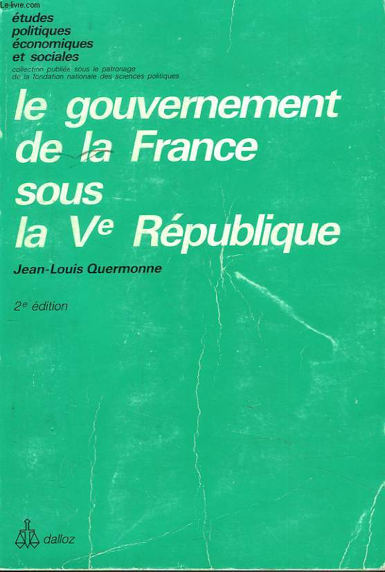 LEE GOUVERNEMENT DE LA FRANCE SOUS LA Ve REPUBLIQUE.