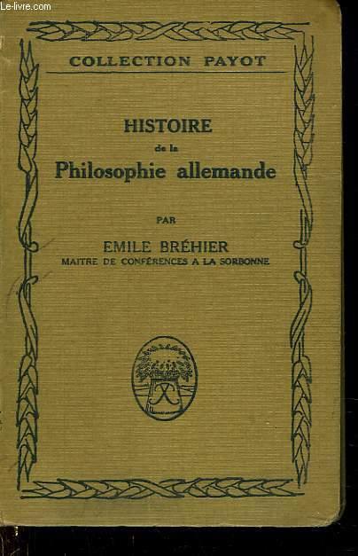 HISTOIRE DE LA PHILOSOPHIE ALLEMANDE
