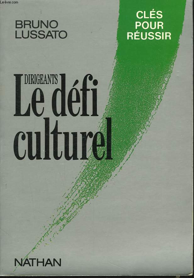 DIRIGEANTS. LE DEFI CULTUREL.
