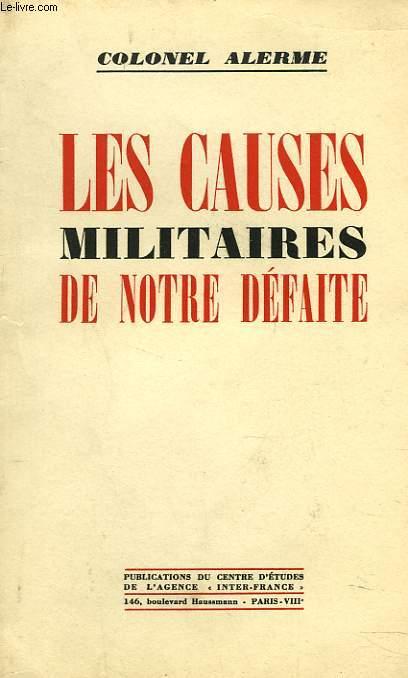 LES CAUSES MILITAIRES DE NOTRE DEFAITE