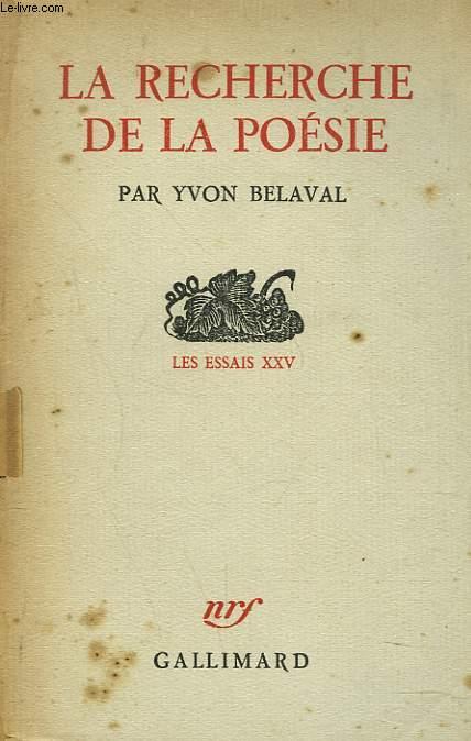 LA RECHERCHE DE LA POESIE. LES ESSAIS XXV.