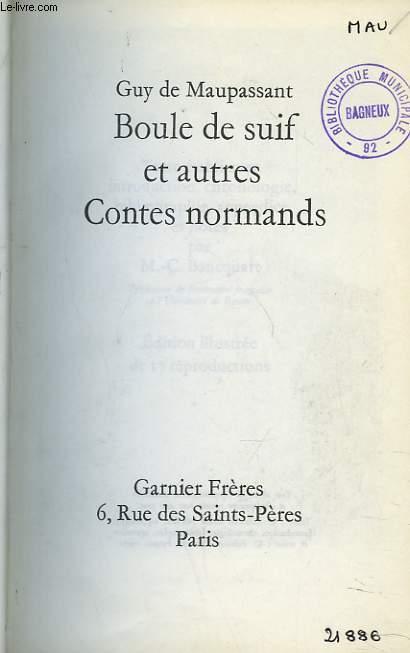 BOULE DE SUIF ET AUTRES CONTES NORMANDS