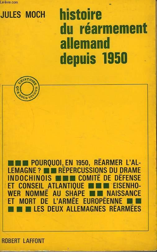 HISTOIRE DU REARMEMENT ALLEMAND DEPUIS 1950