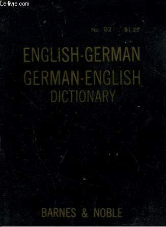 ENGLISH-GERMAN / GERMAN-ENGLISH DICTIONARY