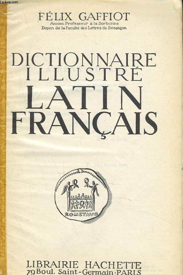 DICTIONNAIRE ILLUSTRE LATIN-FRANCAIS