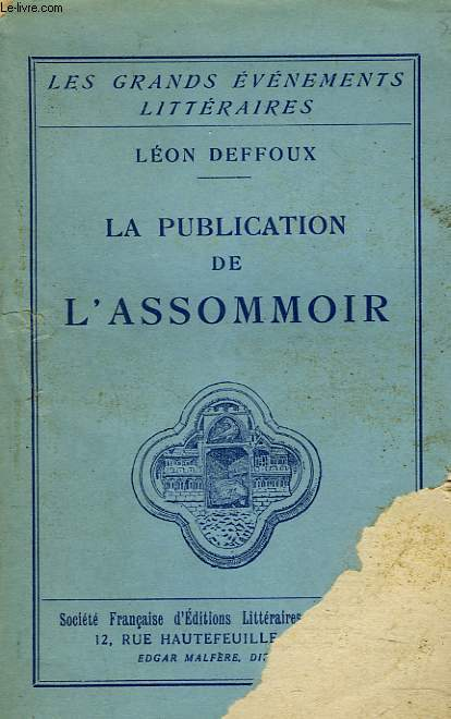 LA PUBLICATION DE L'ASSOMMOIR.
