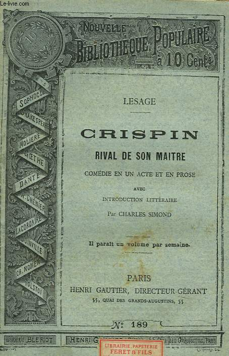 CRISPIN. RIVAL DE SON MAITRE. COMEDIE EN UN ACTE ET EN PROSE.