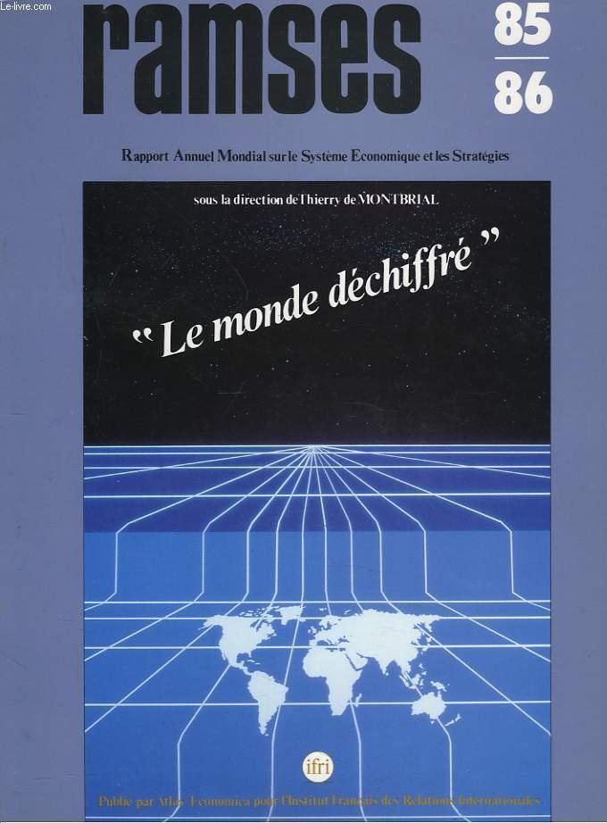 RAMSES 1985-86. RAPPORT ANNUEL MONDIAL SUR LE SYSTEME ECONOMIQUE ET LES STRATEGIES.