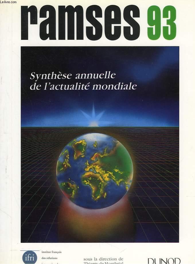 RAMSES 1993. RAPPORT ANNUEL MONDIAL SUR LE SYSTEME ECONOMIQUE ET LES STRATEGIES.