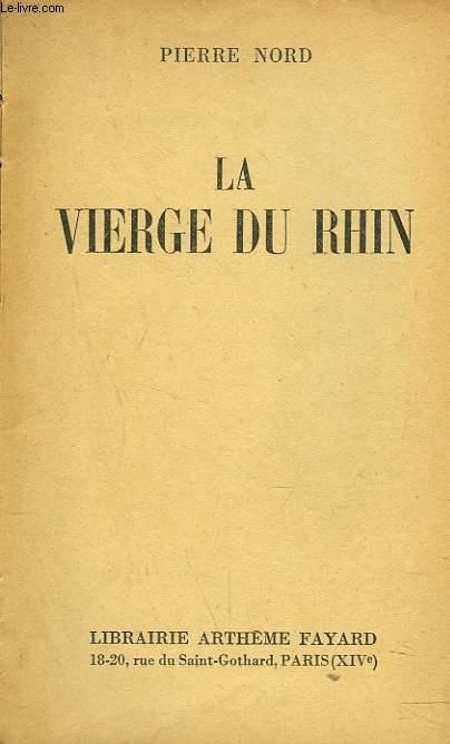 LA VIERGE DU RHIN + ENVOI DE L'AUTEUR