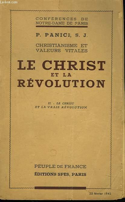 CONFERENCES DE NOTRE-DAME DE PARIS. LE CHRIST ET LA REVOLUTION. II. LE CHRIST ET LA VRAIE REVOLUTION.