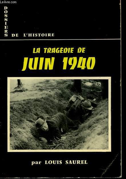 LA TRAGEDIE DE JUIN 1940
