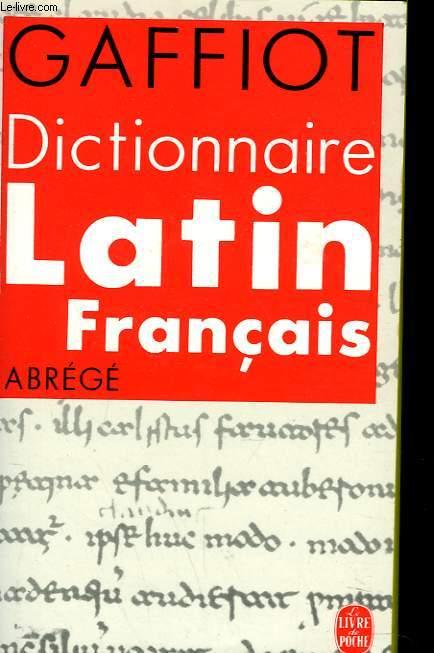 DICTIONNAIRE LATIN FRANCAIS ABREGE