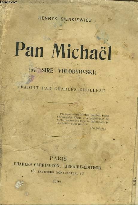 PAN MICHAËL (Messire Volodyovski)