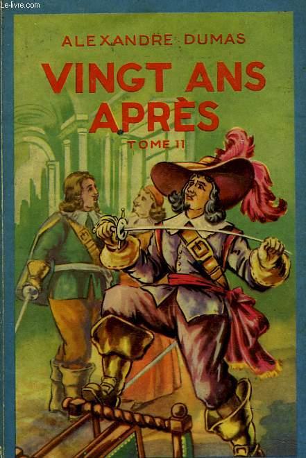 VINGT ANS APRES TOME II.
