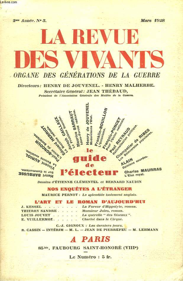 LA REVUE DES VIVANTS, ORGANE DES GENERATIONS DE LA GUERRE N°3, 2e ANNEE, MARS 1928. LE GUIDE DE L'ELECTEUR. HENRI BARBUSSE SUR LE COMMUNISME/ VINCENT AURIOL SUR LA VOLONTE SOCIALISTE / PAUL BONCOUR, L'ACTION DU SOCIALISME/ ...