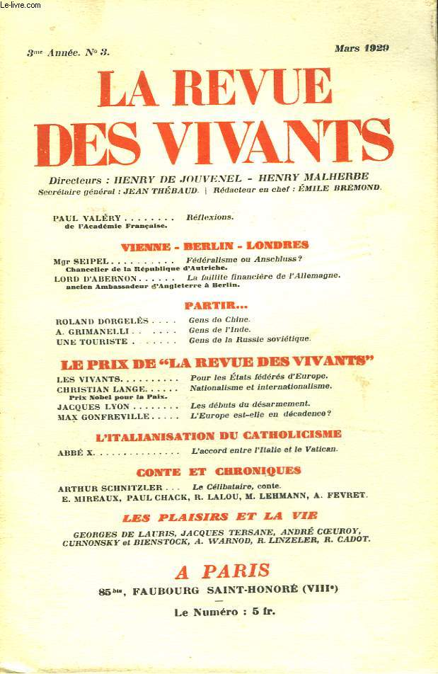 LA REVUE DES VIVANTS, ORGANE DES GENERATIONS DE LA GUERRE N°3, 3e ANNEE, MARS 1929. PAUL VALERY, REFLEXIONS/ VIENNE-BERLIN-LONDRES: Mgr SEIPEL, FEDERALISME OU ANSCHLUSS ?/ PARTIR... ROLAND DORGELES: GENS DE CHINE/ A. GRIMANELLI: GENS DE L'INDE/ ...