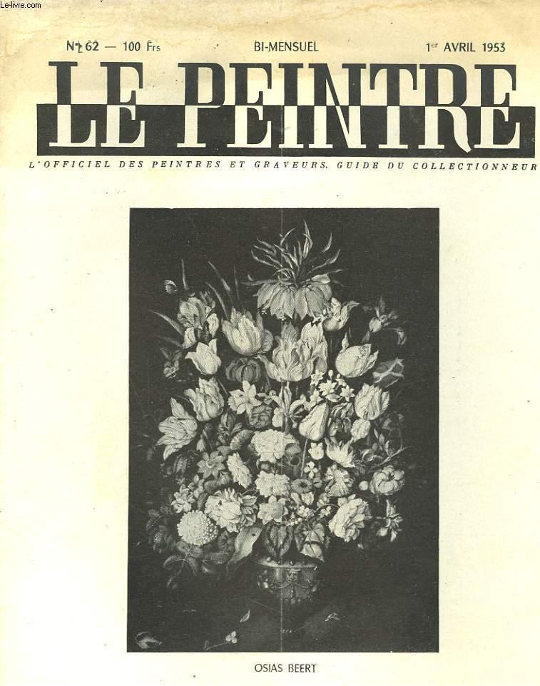 LE PEINTRE N°62, 1er AVRIL 1953. REPONSE A BORONALI, ANDRE SALMON/ CHRONIQUE DE LA QUEUE DE L'ANE, BORONALI/ FOLIE D'OPHELIE, JANSEM/ LES 3 PRIX 1953 DU PEINTRE / ...