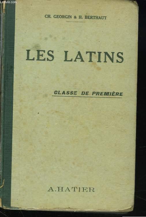 LES LATINS. PAGES PRINCIPALES DES AUTEURS DU PROGRAMME. CLASSE DE PREMIERE.