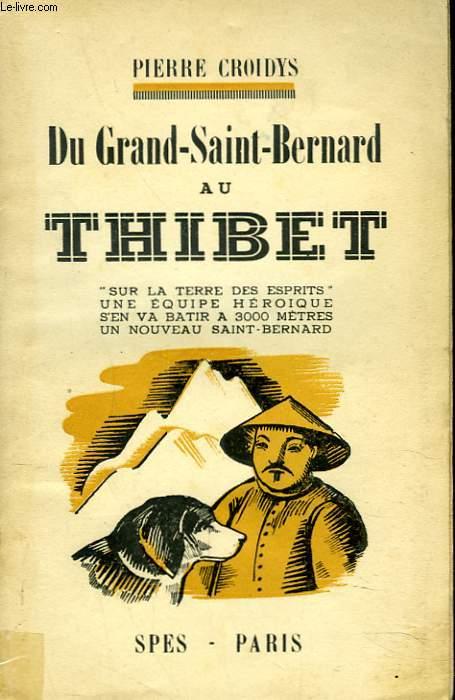 DU GRAND SAINT-BERNARD AU THIBET.