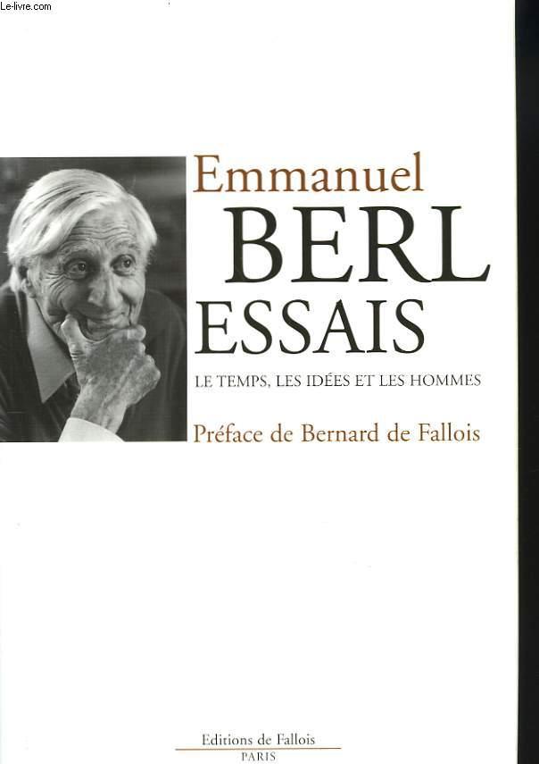 ESSAIS. LE TEMPS, LES IDEES ET LES HOMMES