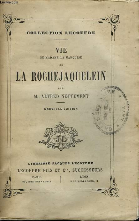 VIE DE MADAME LA MARQUISE DE LA ROCHEJAQUELEIN