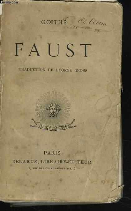 FAUST. TRADUCTION DE GEORGE GROSS.