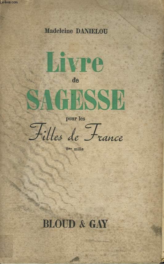 LIVRE DE SAGESSE POUR LES FILLES DE FRANCE