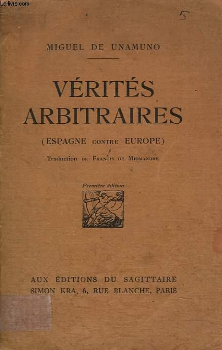 VERITES ARBITRAIRES (ESPAGNE CONTRE EUROPE)