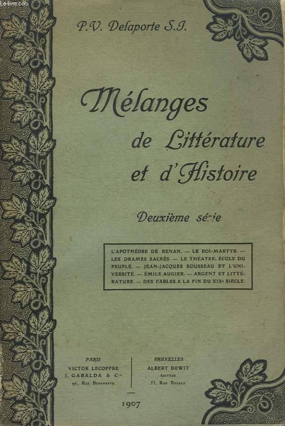 MELANGES DE LITTERATURE ET D'HISTOIRE. DEUXIEME SERIE.