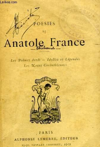 POESIES. Les poèmes dorés - Idylles et Légendes - Les Noces Corinthiennes.