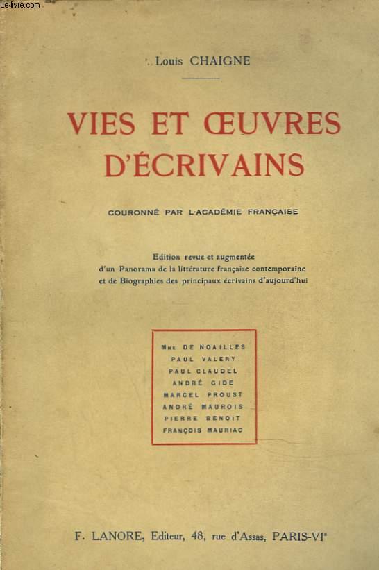 VIES ET OEUVRES D'ECRIVAINS. Mme de Noailles, Paul Valery, Paul Claudel, André Gide, Marcel Proust, André Maurois, Pierre Benoit, François Mauriac.