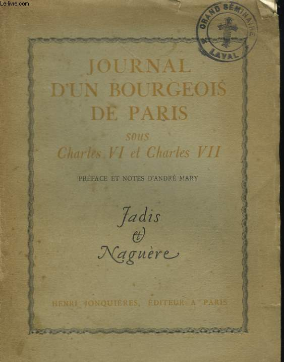 JOURNAL D'UN BOURGEOIS DE PARIS SOUS CHARLES VI ET CHARLES VII.