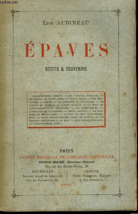 EPAVES. RECITS ET SOUVENIRS.