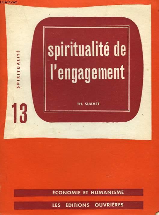 SPIRITUALITE DE L'ENGAGEMENT.