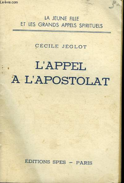 L'APPEL A L'APOSTOLAT.