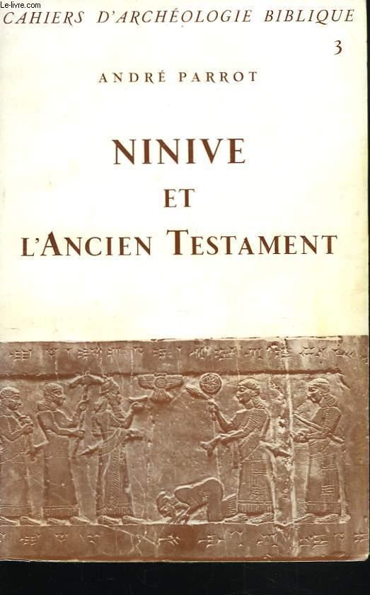 NINIVE ET L'ANCIEN TESTAMENT.