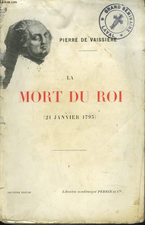 LA MORT DU ROI (21 JANVIER 1793).