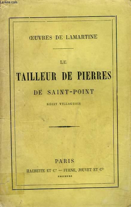 OEUVRES. LE TAILLEUR DE PIERRES DE SAINT-POINT. RECIT VILLAGEOIS.